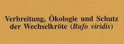 Mertensiella Band 14: Verbreitung, Ökologie und Schutz der Wechselkröte